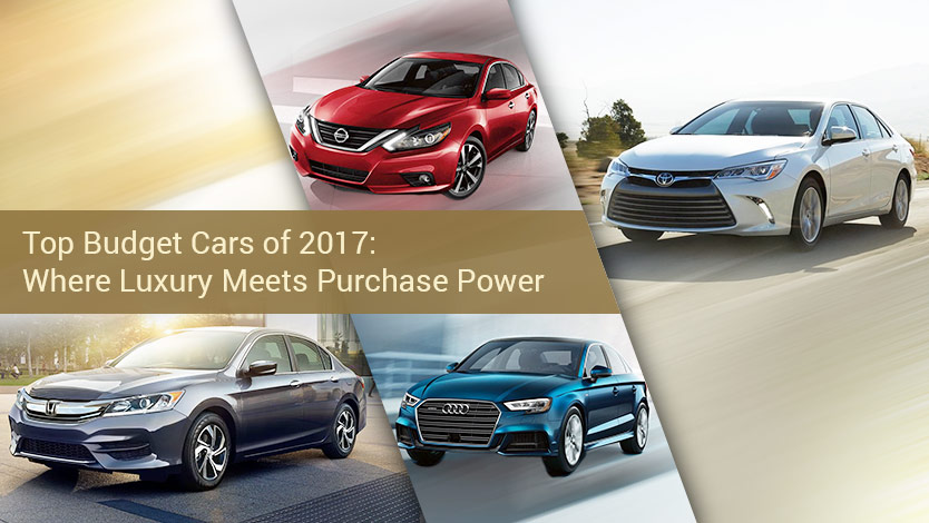 Top Budget Cars of 2017: Where Luxury Meets Purchase Power