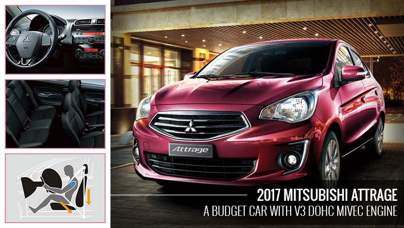 2017 Mitsubishi Attrage – A Budget Car with V3 DOHC MIVEC Engine
